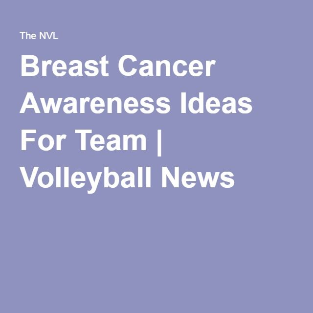Breast Cancer Awareness Ideas For Team | Volleyball News