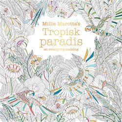 Tropisk paradis | Bog af Millie Marotta | Køb bogen her