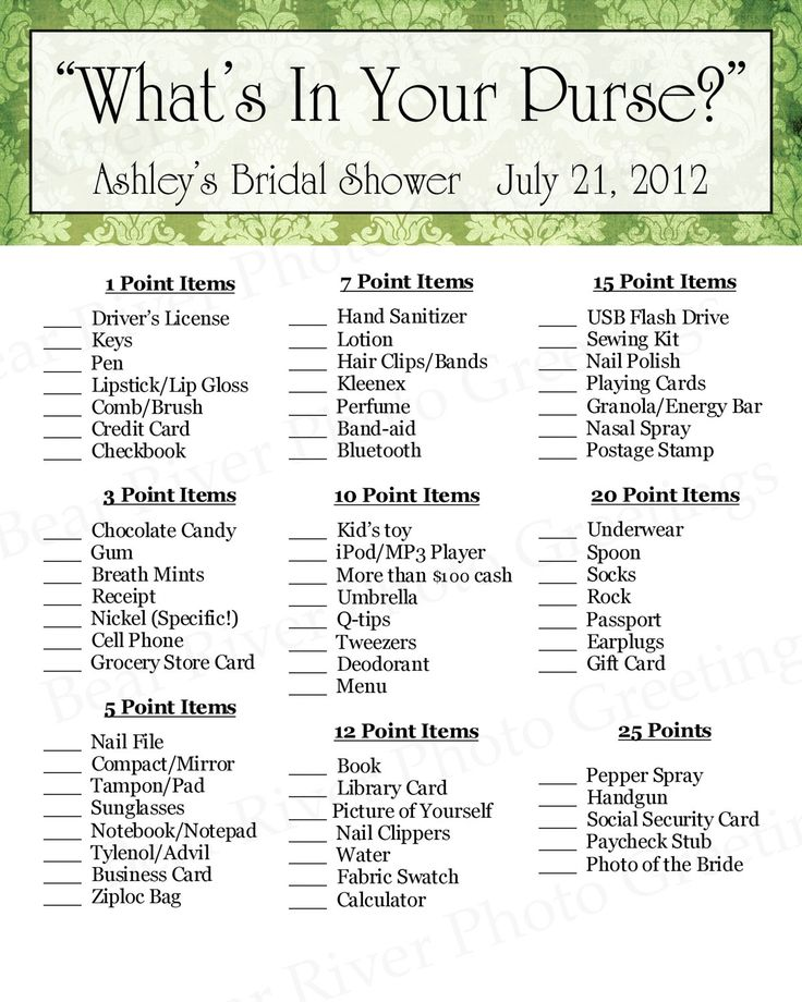 Bridal Shower Game -- What's In Your Purse. @Molly Simon Simon Simon Simon Simon Simon Simon Nicol, this would be kinda fun and its appropriate for everyone. It would be a good game to play if there's time that needs killing to prepare for another game.