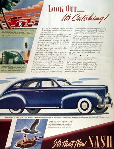 1939 Nash Sedan original vintage advertisement. Look out - it's catching! Illustrated in vibrant color. Available in four series with 22 models.