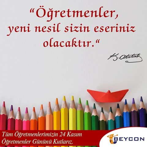 Tüm Öğretmenlerimizin 24 Kasım Öğretmenler Günü Kutlu Olsun!  #Beycon #24Kasım #ÖğretmenlerGünü