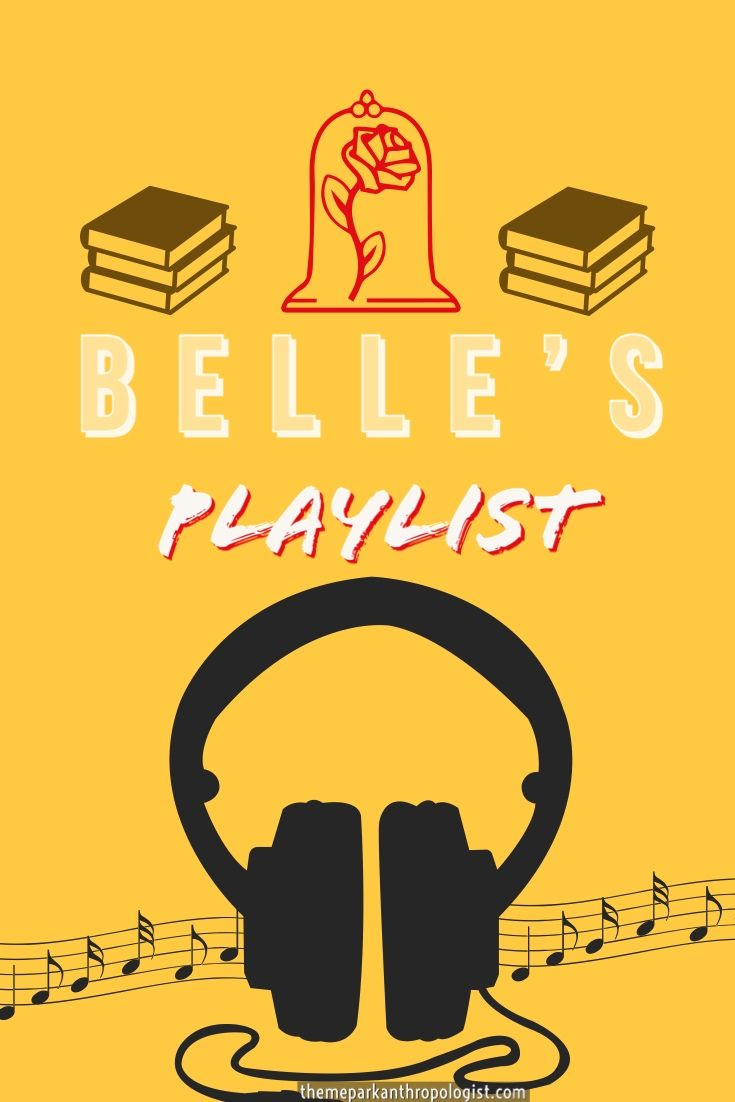 Belle's Playlist - Theme Park Anthropologist | Theme Park