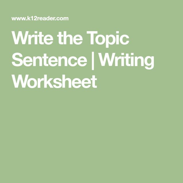 best topic sentences ideas teaching paragraphs  write the topic sentence