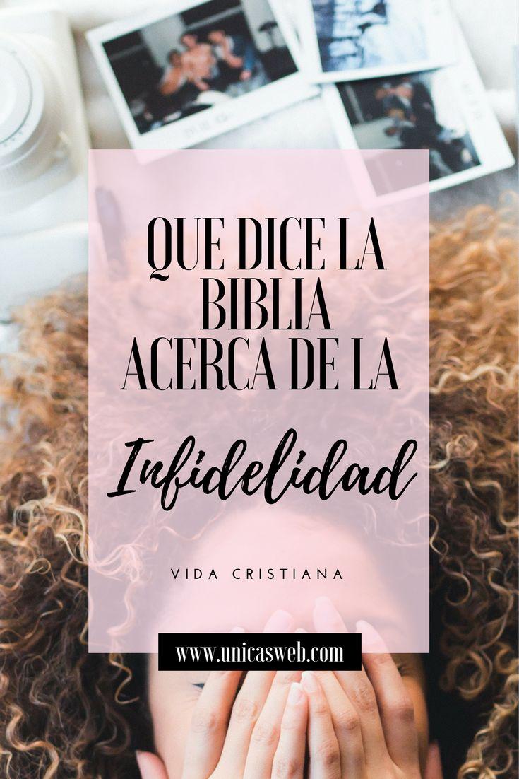 Que dice la Biblia sobre la infidelidad en el matrimonio?