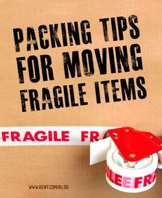 Packing Tips for Moving Fragile Items