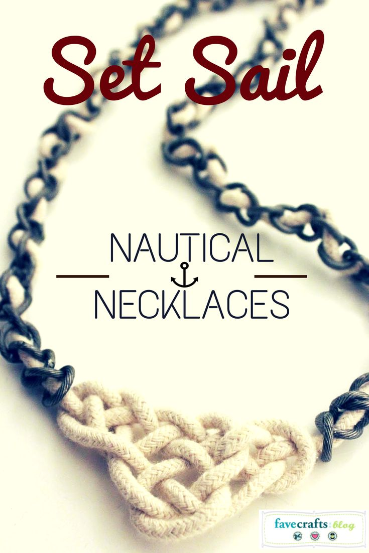Set Sail in Style with 11 Nautical Necklace Patterns - free tutorials