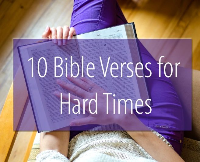 10 Signs You Grew Up In A Christian Family: 10 Bible Verses For Hard Times - Kelly Balarie