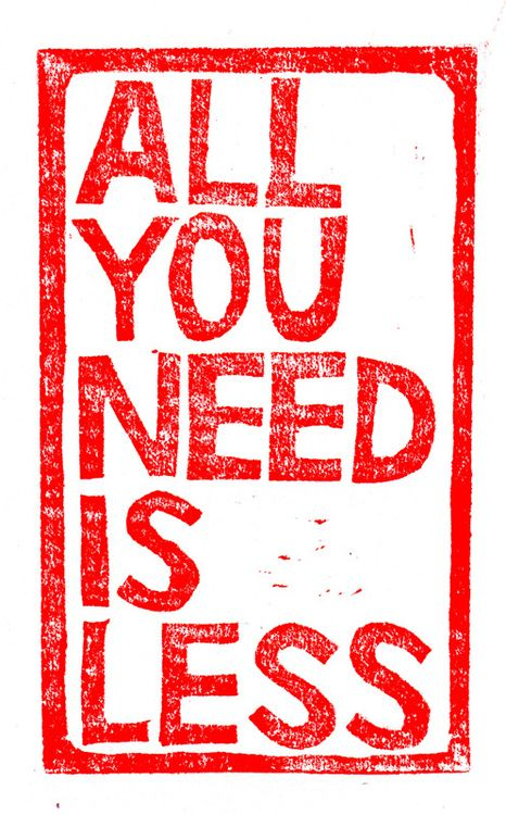 Simplify : all you need is less