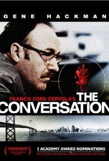 A paranoid and personally-secretive surveillance expert has a crisis of conscience when he suspects that a couple he is spying on will be murdered.    Director:  Francis Ford Coppola  Writer:  Francis Ford Coppola  Stars:  Gene Hackman, John Cazale and Allen Garfield