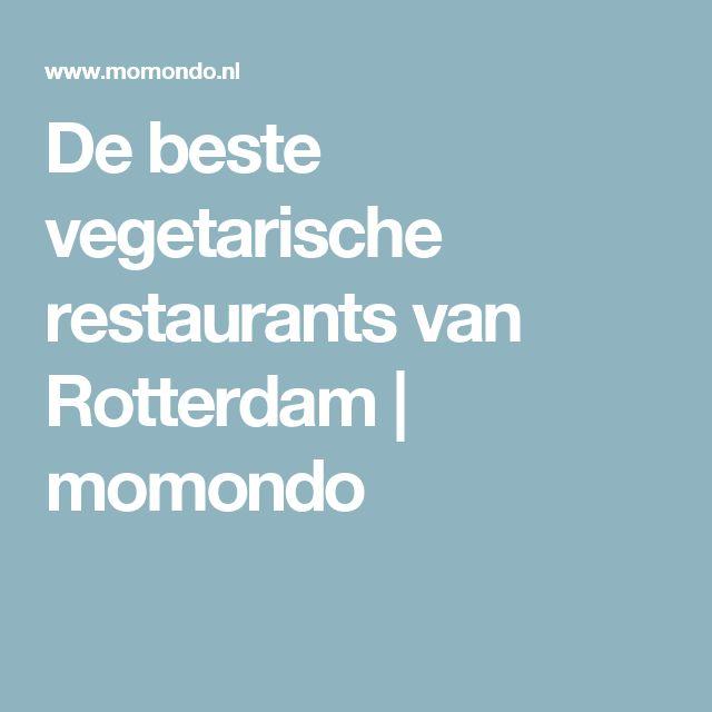 De beste vegetarische restaurants van Rotterdam | momondo