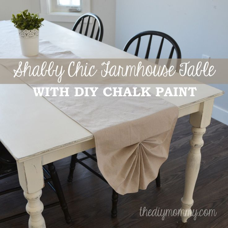 A Shabby Chic Farmhouse Table with DIY Chalk Paint - The DIY Mommy