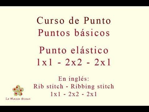 La Maison Bisoux - Curso de punto. Puntos básicos: punto elástico