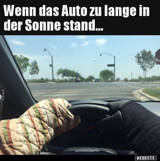 Wenn das Auto zu lange in der Sonne stand | Lustige Bilder ...