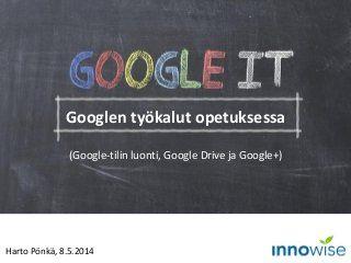 Google it - Google oppimisen tukena.