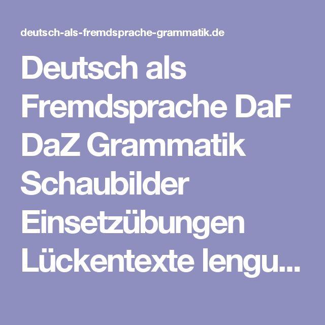 Deutsch als Fremdsprache DaF DaZ Grammatik Schaubilder Einsetzübungen Lückentexte lengua alemána para estranjeros ejércicios de grammática ejércicios para completar german language as foreign language,ecercises in german grammar