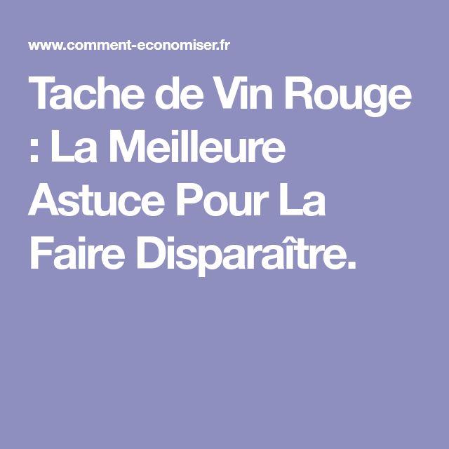 Tache de Vin Rouge : La Meilleure Astuce Pour La Faire Disparaître.