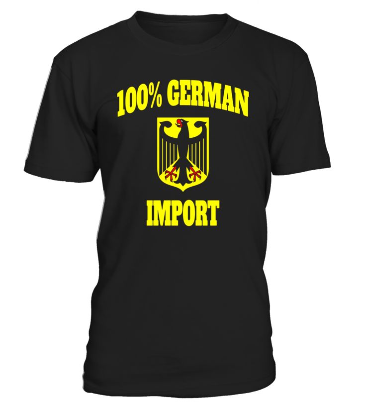 100% German Import Funny German T-shirt with German Eagle  grandchild#tshirt#tee#gift#holiday#art#design#designer#tshirtformen#tshirtforwomen#besttshirt#funnytshirt#age#name#october#november#december#happy#grandparent#blackFriday#family#thanksgiving#birthday#image#photo#ideas#sweetshirt#bestfriend#nurse#winter#america#american#lovely#unisex#sexy#veteran#cooldesign#mug#mugs#awesome#holiday#season#cuteshirt