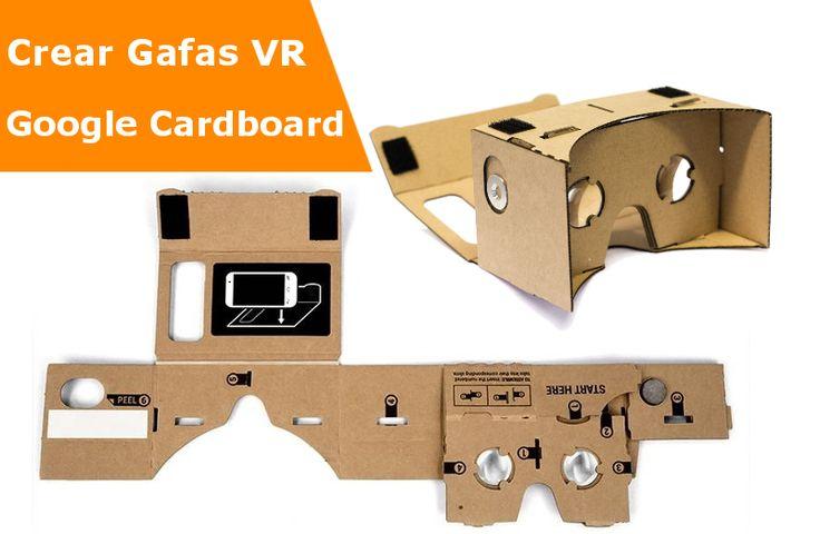 Como crear tus propias Gafas de realidad virtual de carton. (plantillas Google Cardboard)