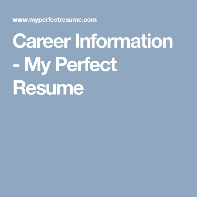 career information my perfect resume