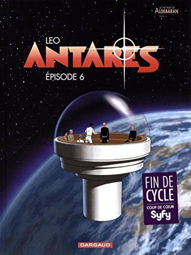 Antarès, Tome 6 de Léo http://www.amazon.fr/dp/2205073974/ref=cm_sw_r_pi_dp_ejEswb1X3P0F7