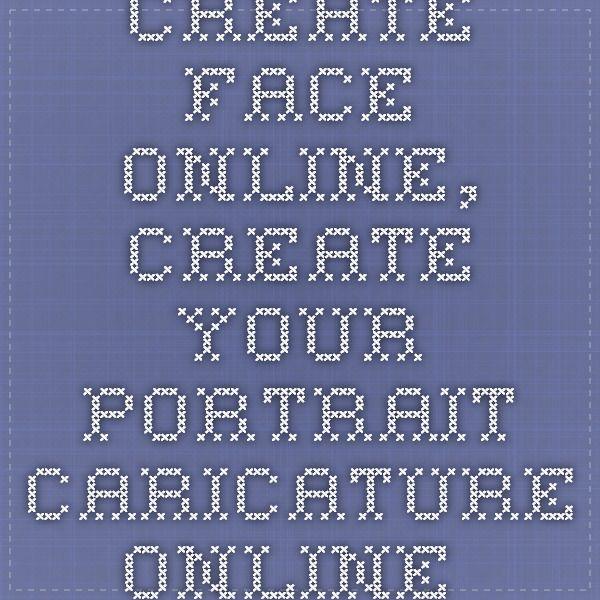 Create Face Online, Create Your Portrait Caricature Online