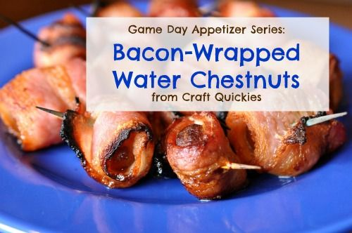 Bacon-Wrapped Water Chestnuts from Craft Quickies - The best easy appetizers for a party EVER! Just use GF soy sauce