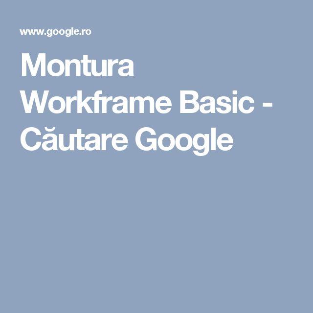 Montura Workframe Basic - Căutare Google