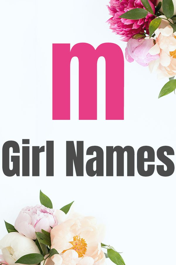 Baby Girl Names That Start With M With Images Girl Names Cute