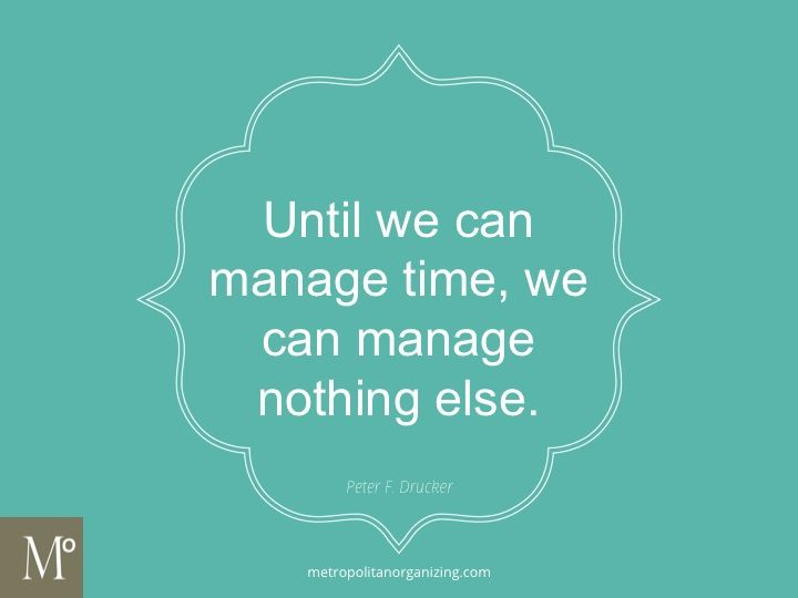 Day # 11- Time Management Quotes | Geralin Thomas | Professional Organizer Cary