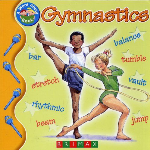Gymnastics : A Word About Book by Lynne Gibbs