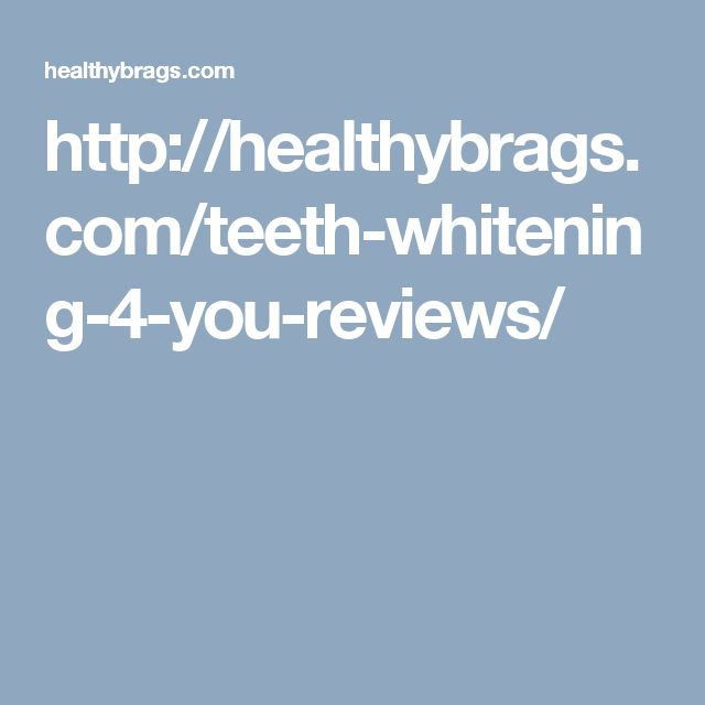 http://healthybrags.com/teeth-whitening-4-you-reviews/