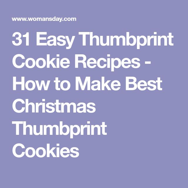 31 Easy Thumbprint Cookie Recipes - How to Make Best Christmas Thumbprint Cookies