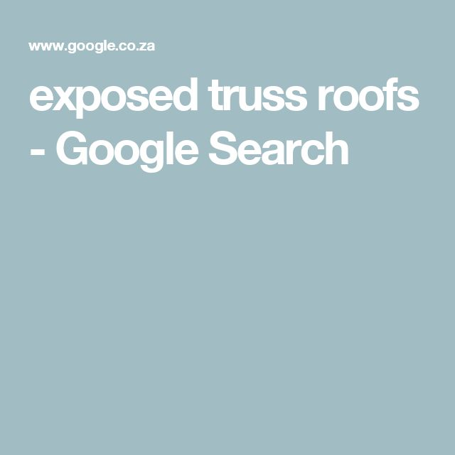 exposed truss roofs google search - Beliebt Burokuche Aufbau