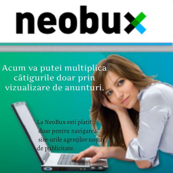 Este unul dintre cele mai performante site-uri PTC (paid to click) , serviciu global de publicitate, unde pentru fiecare reclama vizionata esti platit cu o suma de bani ce intra in contul tau NeoBux. Pentru a beneficia de aceste servicii trebuie  mai intai sa te inregistrezi   este 100% GRATUIT (click pe link pentru inregistrare) http://www.neobux.com/?r=Radu0909