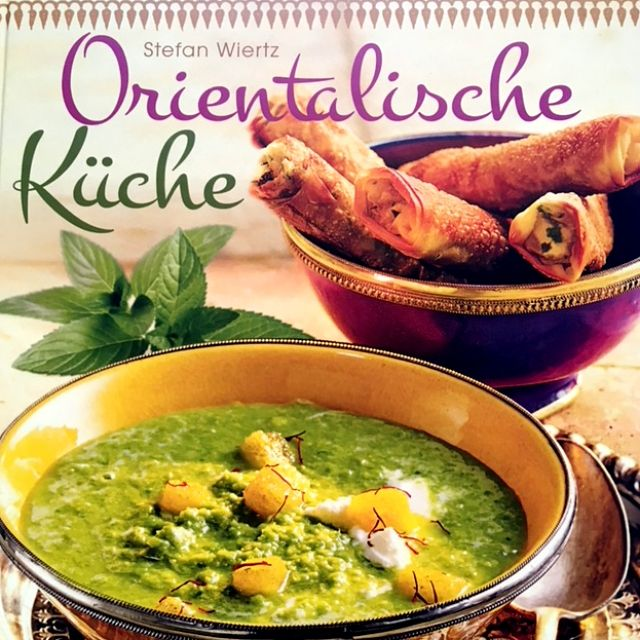 """Das Buch zum Posting """"Huhn in Madras Curry & Kokosmilch"""" => """"Orientalische Küche"""" von Stefan Wiertz (Bassermann Verlag)."""