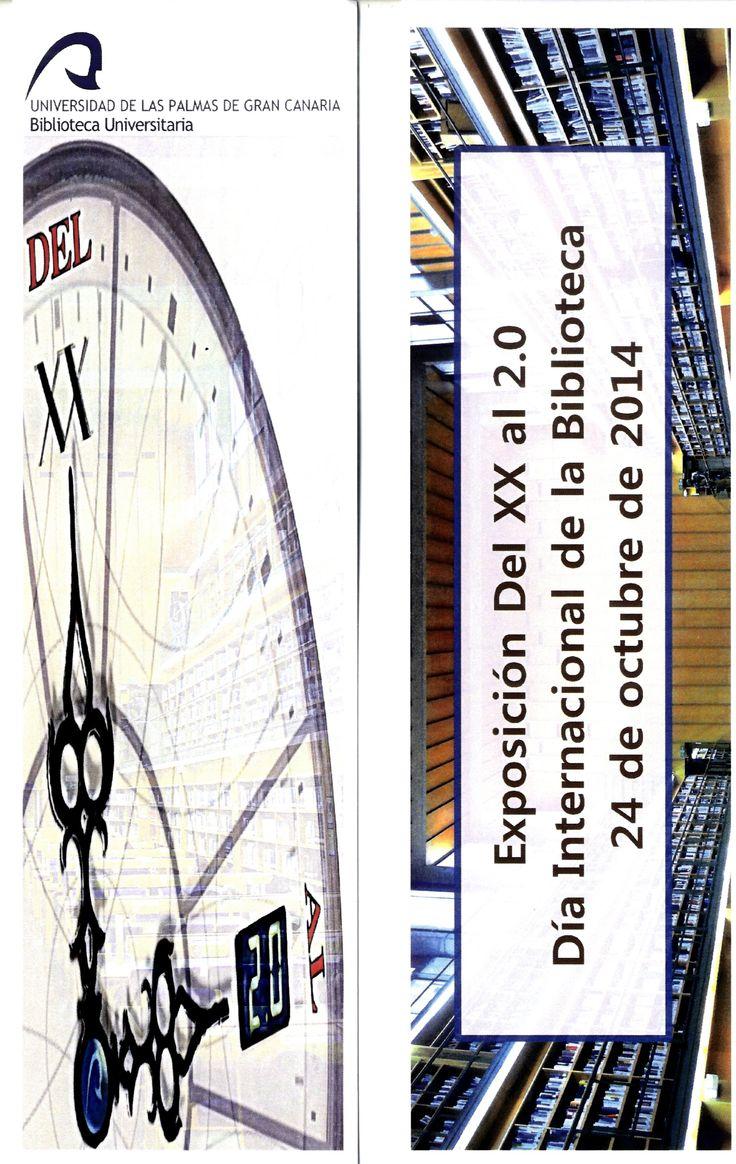 Marcador Exposición del XX al 2.0 realizada en el Edificio Central de la Biblioteca Universitaria, con el fin de celebrar el Día Internacional de la Biblioteca, 2014