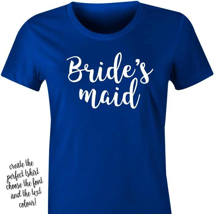 Bridesmaid T-shirt or Singlet