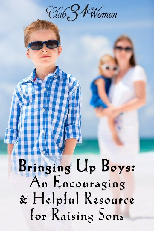 Bringing Up Boys - An Encouraging and Helpful Resource for Raising Sons & Follow on for link about girls