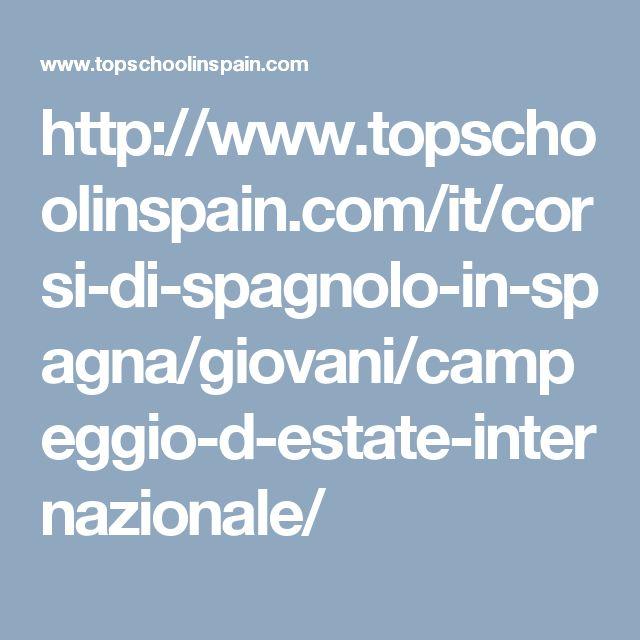 http://www.topschoolinspain.com/it/corsi-di-spagnolo-in-spagna/giovani/campeggio-d-estate-internazionale/