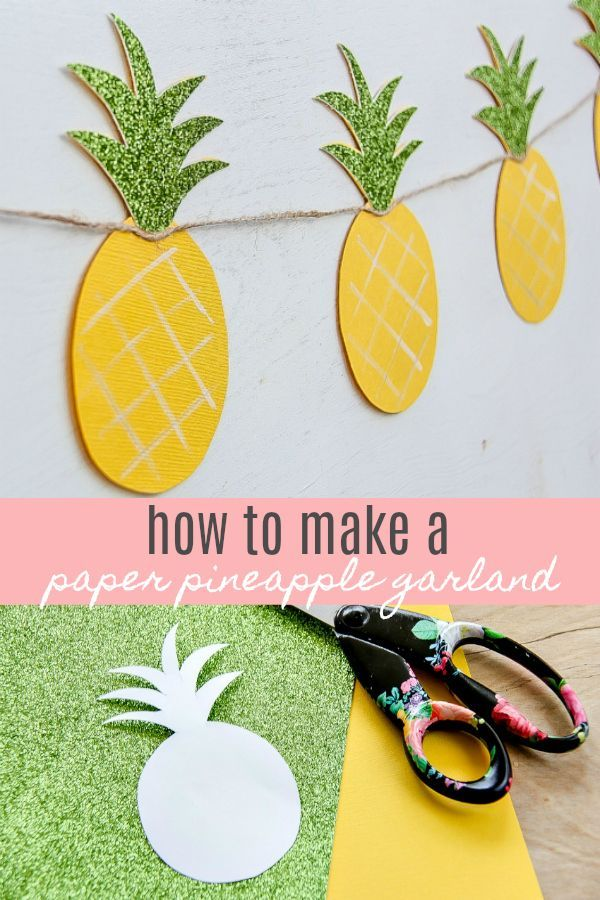 Pineapple Crafts Diy Summer Garland That S Festive And Sweet Pineapple Crafts Diy Summer Crafts Summer Diy