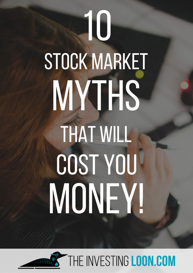 10 Stock Market Myths | You might believe that some of this myths are true and are probably costing you money on the long run via @theinvestingloon