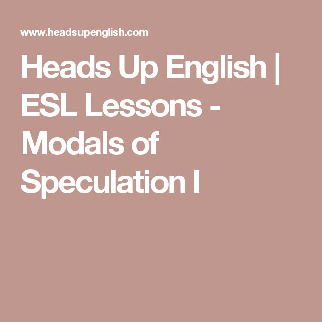 20 best language skills images on pinterest speech and language heads up english esl lessons modals of speculation i fandeluxe Image collections