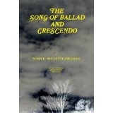 The Song of Ballad and Crescendo (Kindle Edition)By Noah K Mullette-Gillman