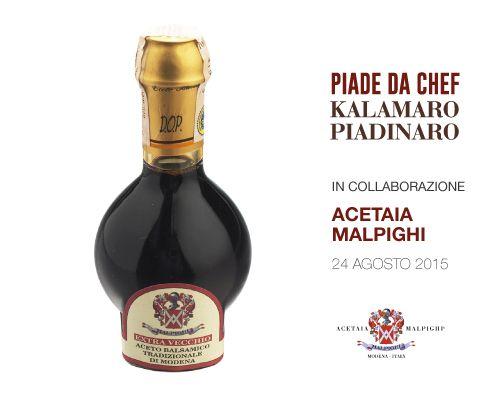 Piade da Chef in collaborazione con Acetaia Malpighi  #piadedachef #kalamaropiadinaro #acetaiamalpighi