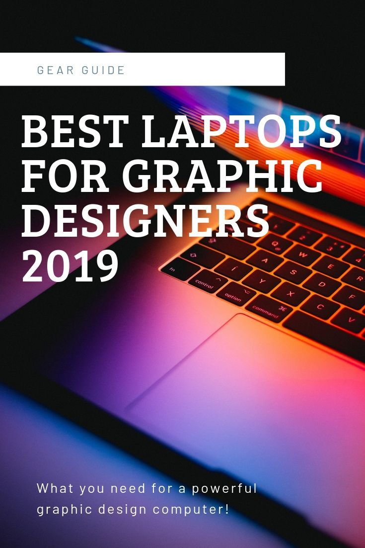 2019 best laptops for graphic designers with images