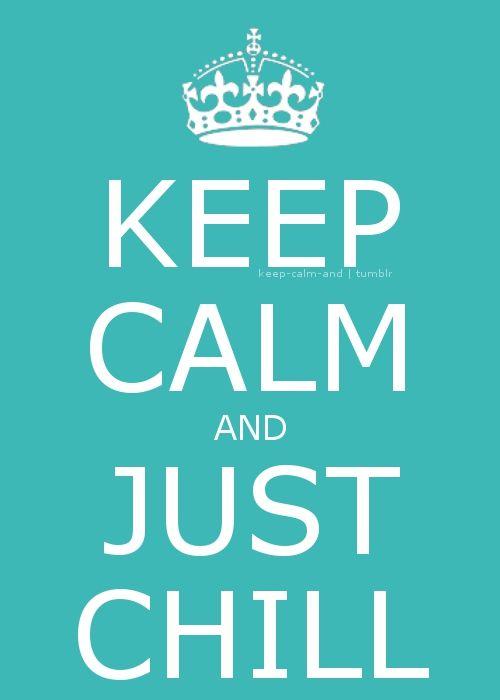 """They should make one that says""""Just keep calm"""""""