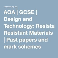 AQA | GCSE | Design and Technology: Resistant Materials | Past papers and mark schemes