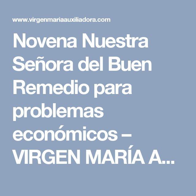 Novena Nuestra Señora del Buen Remedio para problemas económicos – VIRGEN MARÍA AUXILIADORA