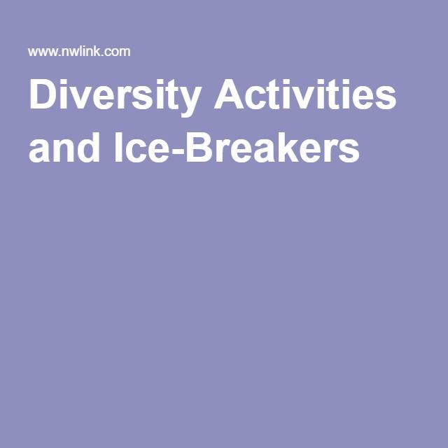 Diversity Activities and Ice-Breakers                              …
