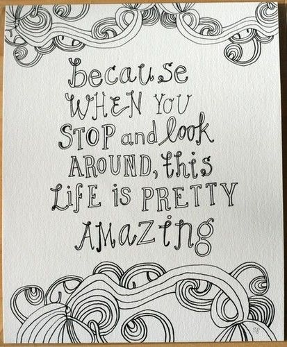 Celebrities Life, Remember This, Inspiration, Doodles, Wall Quotes, Pretty Amazing, Living, True Stories, Wonder Life